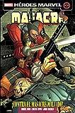 Masacre 12. ¡Contra El Masacre Malvado! - 2ª Edición (MASACRE VOL.2)