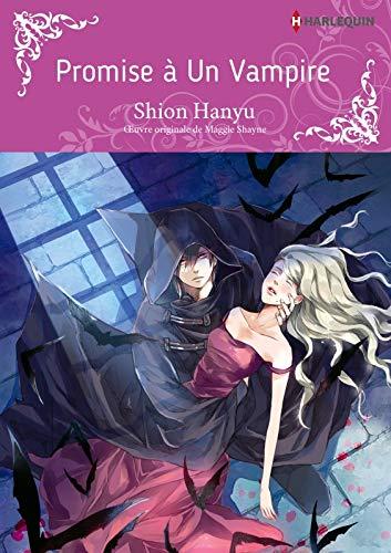 Promise à un vampire:Harlequin Manga