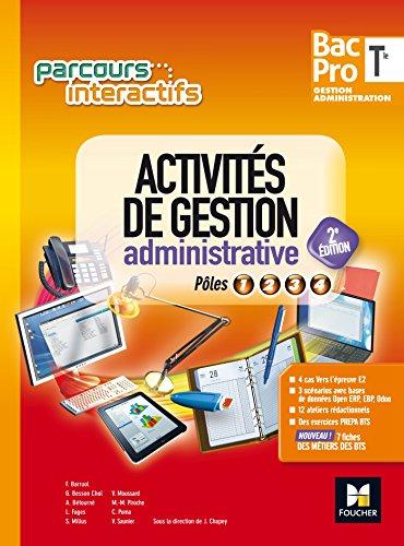 Parcours interactifs - Activités de gestion administrative Tle Bac Pro GA - Éd. 2017 - Manuel élève: Pôles 1, 2, 3, 4