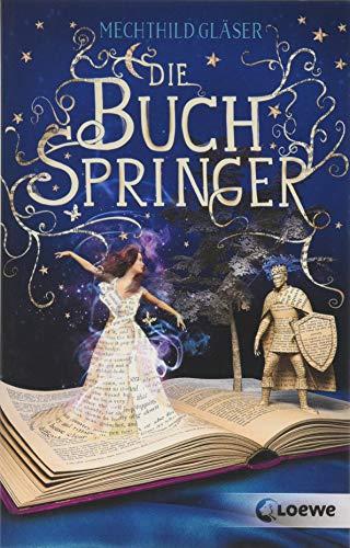 Die Buchspringer: Fantasyroman ab 12 Jahre