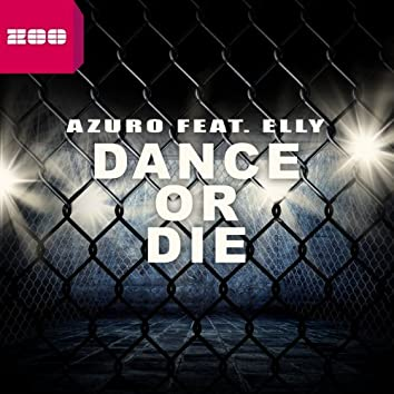 Dance or Die (Remixes)