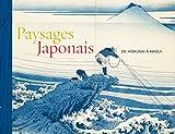 Paysages japonais: De Hokusai à Hasui