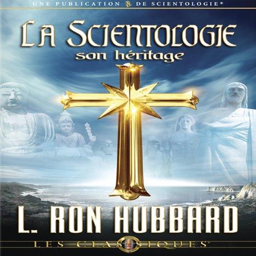 La Scientologie, son Héritage [Scientology: Its General Background] audiobook cover art