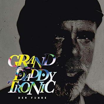 Granddaddytronic (der Funke)