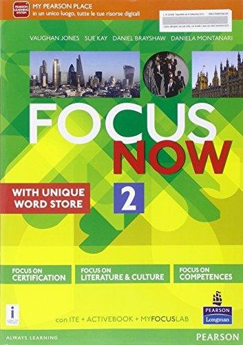 Focus now. Per le Scuole superiori. Con e-book. Con espansione online: 2