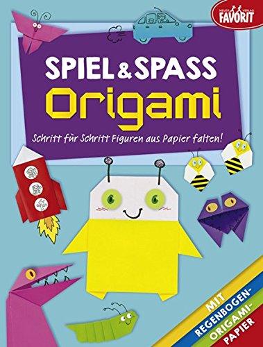 Spiel & Spaß Origami: Schritt für Schritt Figuren aus Papier falten!