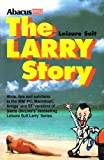 The Leisure Suit Larry Story: Hints, Tips and Solutions