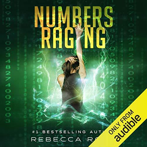 Numbers Raging: Numbers Game Saga, Volume 3 Audiobook By Rebecca Rode cover art