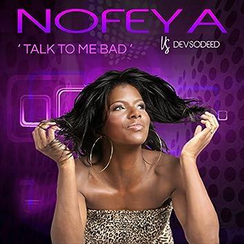 Talk to Me Bad (Radio Edit)