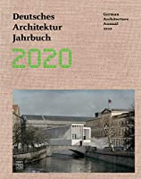 German Architecture Annual 2020