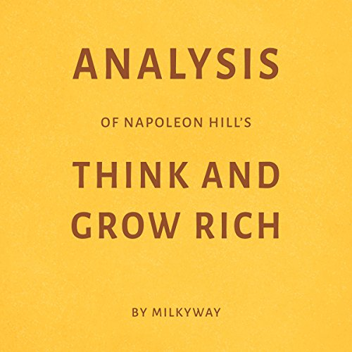 Analysis of Napoleon Hill's Think and Grow Rich audiobook cover art