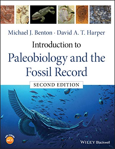 Compare Textbook Prices for Introduction to Paleobiology and the Fossil Record 2 Edition ISBN 9781119272854 by Benton, Michael J.,Harper, David A. T.