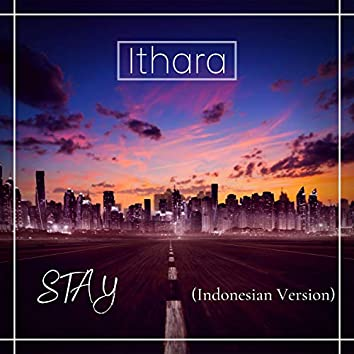 STAY (Indonesian Version)