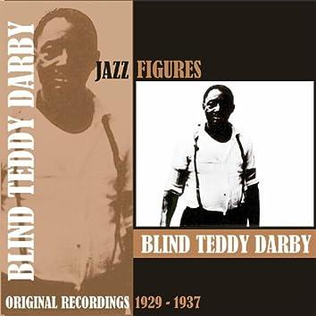 Jazz Figures / Blind Teddy Darby, (1929 - 1937)