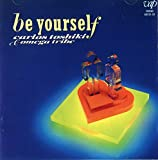 Be Yourself 歌詞