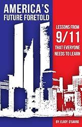 America Future foretold 911
