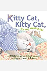 Kitty Cat, Kitty Cat, Are You Waking Up? Kindle Edition