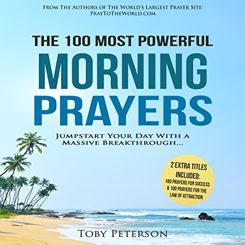The 100 Most Powerful Morning Prayers audiobook cover art