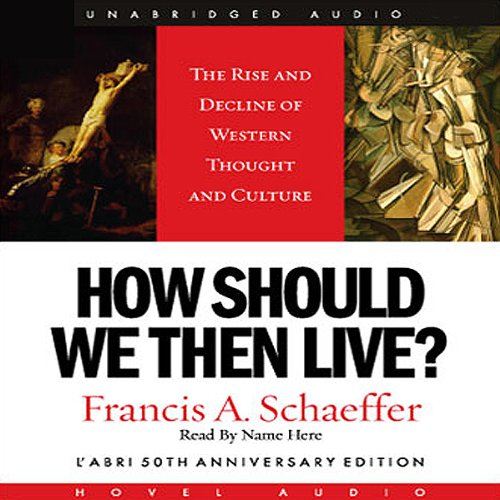 How Should We Then Live audiobook cover art