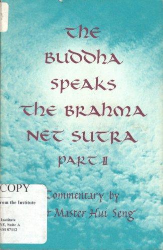 Buddha Speaks: The Brahma Net Sutra; Part 2: 002