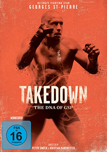 Takedown - The DNA of GSP (UFC Ultimate Fighting)