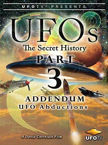 UFOs - The Secret History Part 3 - UFO Abductions