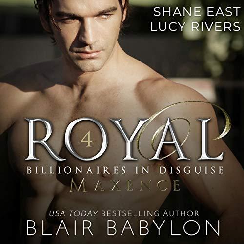 Royal A Romantic Suspense Secret Royal Billionaire Novel (Billionaires in Disguise: Maxence, Book 4) Titelbild