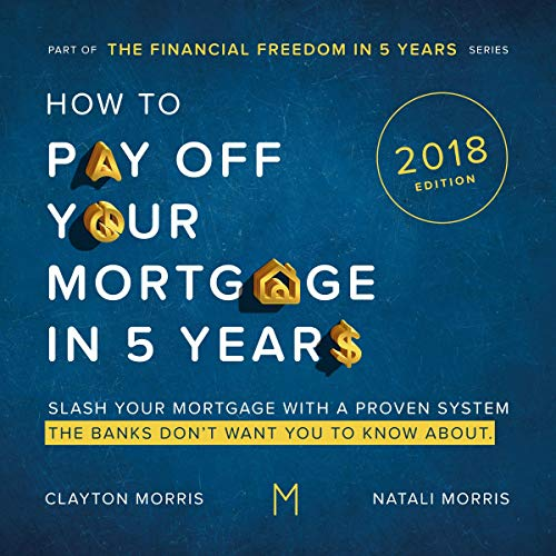 How to Pay Off Your Mortgage in Five Years, Second Edition audiobook cover art