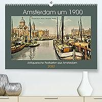 Amsterdam um 1900 (Premium, hochwertiger DIN A2 Wandkalender 2022, Kunstdruck in Hochglanz): Eine Motiv-Sammlung antiquarischer Postkarten aus Amsterdam um 1900. (Monatskalender, 14 Seiten )