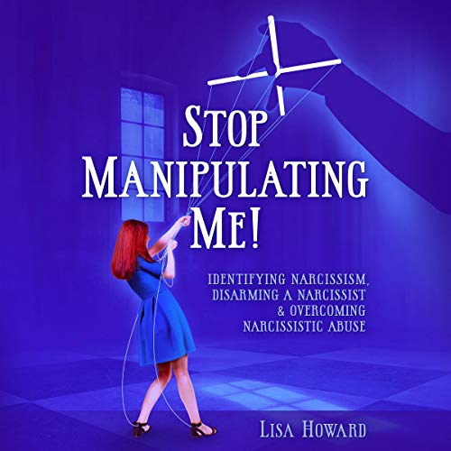 Stop Manipulating Me! audiobook cover art