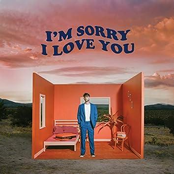 I'm Sorry I Love You - EP