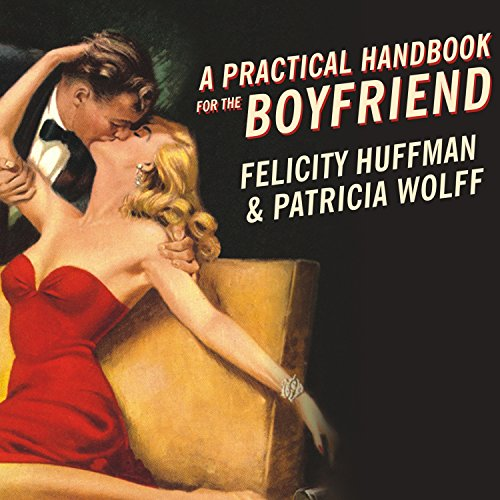 A Practical Handbook for the Boyfriend audiobook cover art