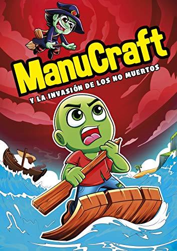 Manucraft y la invasion de los no-muertos (Montena)