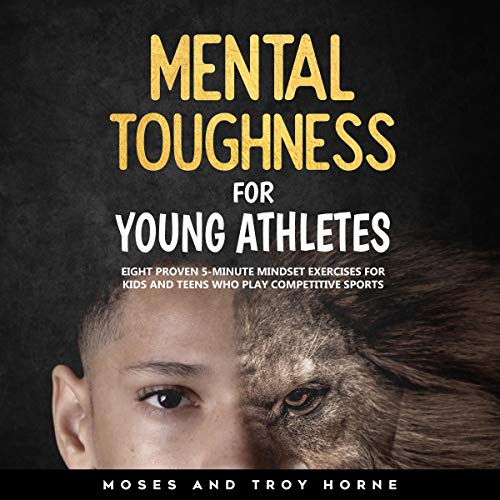 Mental Toughness for Young Athletes cover art
