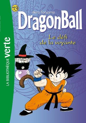 Dragon Ball 13 - Le défi de la voyante