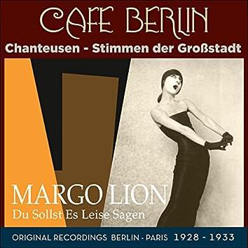 Du sollst es leise sagen (Original recordings berlin - Paris 1928 - 1933)