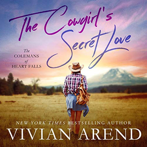 The Cowgirl's Secret Love Audiobook By Vivian Arend cover art