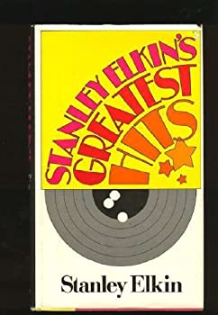 Stanley Elkin's Greatest Hits 0446976741 Book Cover