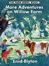 More Adventures on Willow Farm