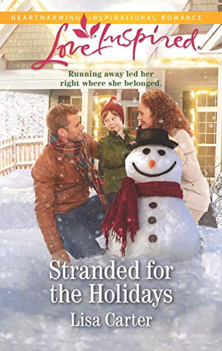 Compare Textbook Prices for Stranded for the Holidays Love Inspired Original Edition ISBN 9781335479600 by Carter, Lisa