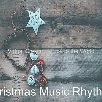 Virtual Christmas: Joy to the World