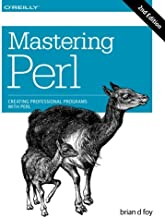 Mastering Perl: Creating Professional Programs with Perl