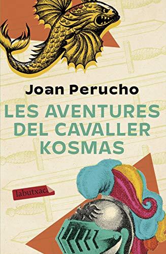 Les aventures del cavaller Kosmas (Catalan Edition)