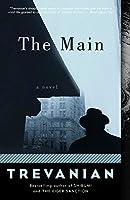 The Main: A Novel