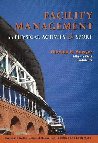 Facility Management for Physical Activity and Sport