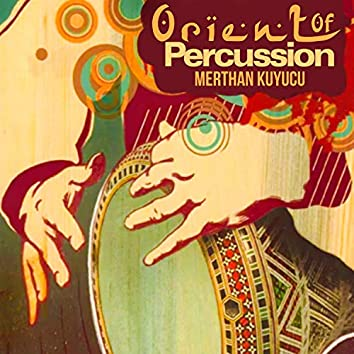 Orient of Percussion