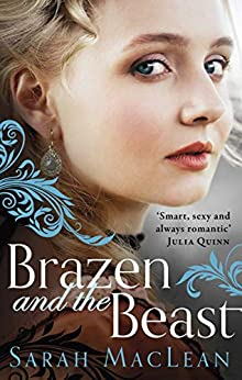 Brazen and the Beast (The Bareknuckle Bastards) by [Sarah MacLean]