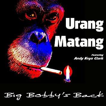 Big Bobby's Back (feat. Andy Keys Clark)