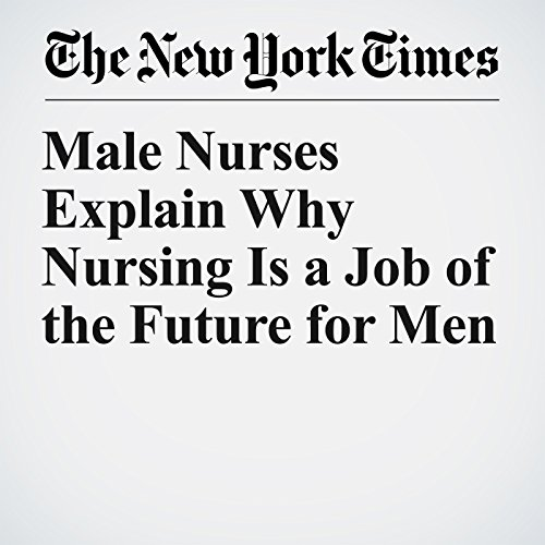 Male Nurses Explain Why Nursing Is a Job of the Future for Men copertina
