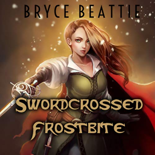 Swordcrossed Frostbite audiobook cover art